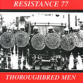 Thoroughbread Men by Resistance 77
