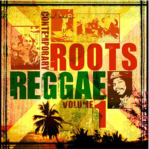 Contemporary Roots Reggae Vol. 1 by Various Artists