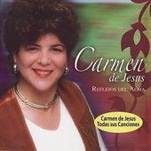 Reflejos Del Alma by Carmen De Jesus