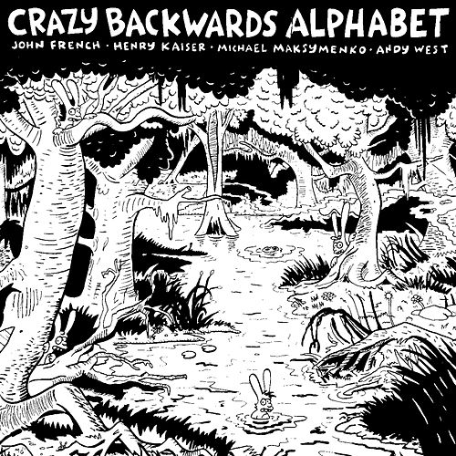 Crazy Backwards Alphabet by Andy West