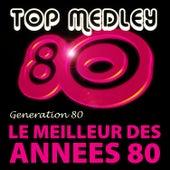 Top Medley Du Meilleur Des Années 80 (Single) by Génération 80