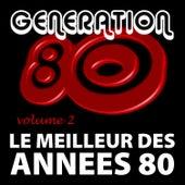 Le Meilleur Des Années 80 Vol. 2 by Génération 80