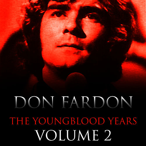 The Youngblood Years Volume 2 by Don Fardon