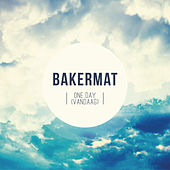 One Day (Vandaag) (Oliver $ & Matthew K Remix) by Bakermat