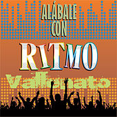 Alábale Con Ritmo Vallenato by Various Artists