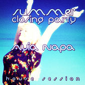 #ayia Napa Summer Closing Party - House Session by Various Artists