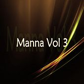 Manna, Vol. 3 by Various Artists