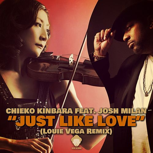 Just Like Love (feat. Josh Milan) by Chieko Kinbara
