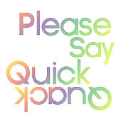 Please Say Quick Quack by Kaskade