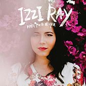 Make Much of You by Izzi Ray