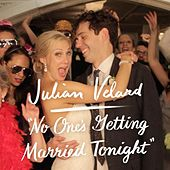 No One's Getting Married Tonight by Julian Velard