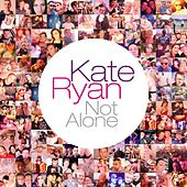 Not Alone by Kate Ryan