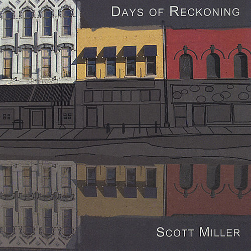 Days of Reckoning by Scottie Miller