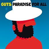 Paradise for All (Deluxe Edition) by Guts