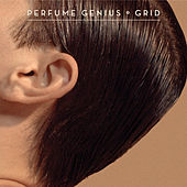 Grid by Perfume Genius