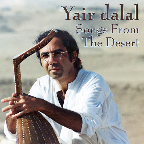 Songs from the Desert by Yair Dalal