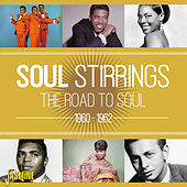 Soul Stirrings - The Road to Soul, 1960 - 1962 von Various Artists