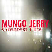 Greatest Hits by Mungo Jerry