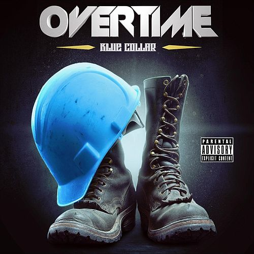 Blue Collar by Overtime