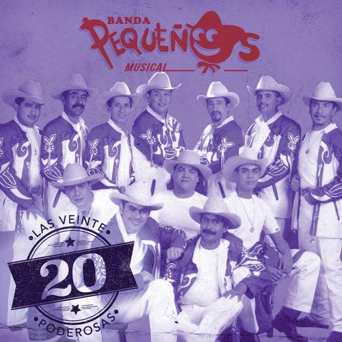 Las 20 Poderosas (USA) by Banda Pequeños Musical
