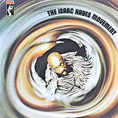 The Isaac Hayes Movement by Isaac Hayes