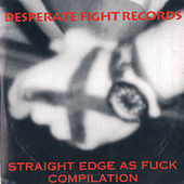 Straight Edge As Fuck I by Various Artists