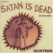 Satan Is Dead by Quintron