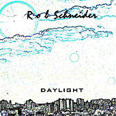 Daylight by Rob Schneider