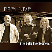 The Belle Vue Sessions by Prelude
