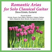 Romantic Arias for Solo Classical Guitar by Steve Eckels