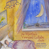 The Martha's Vineyard Lullaby Album by Fred Mollin