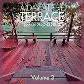 A Day At the Terrace - Lounge Grooves Deluxe, Vol. 3 by Various Artists