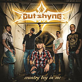 Country Boy in Me by Outshyne