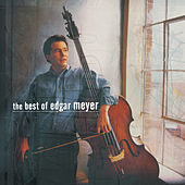 The Best of Edgar Meyer von Various Artists