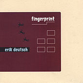 Fingerprint by Erik Deutsch