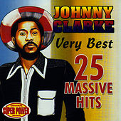 Very Best (25 Massive Hits) by Johnny Clarke