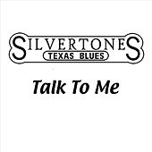 Talk to Me by The Silvertones