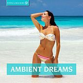 Ambient Dreams by Various Artists