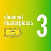 Classical Masterpieces Vol. 3 by Various Artists
