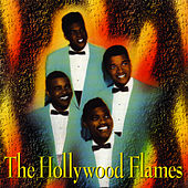 The Hollywood Flames by The Hollywood Flames