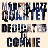 Dedicated to Connie by Modern Jazz Quartet