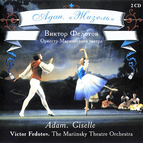Adam: Giselle by Mariinsky Theatre Symphony orchestra