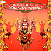 Halo Ne Madi Garbe - Navratri Special by Various Artists
