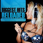 Biggest Hits Reloaded by Various Artists
