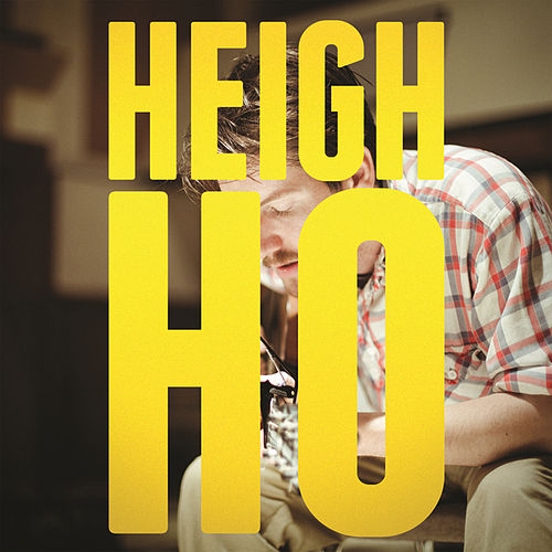 Heigh Ho by Blake Mills