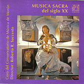 Música Sacra del Siglo XX by Various Artists