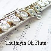 Thuthiyin Oli Flute by Various Artists
