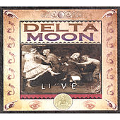 Live by Delta Moon