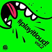 #playitloud Vol.2 - EP by Various Artists