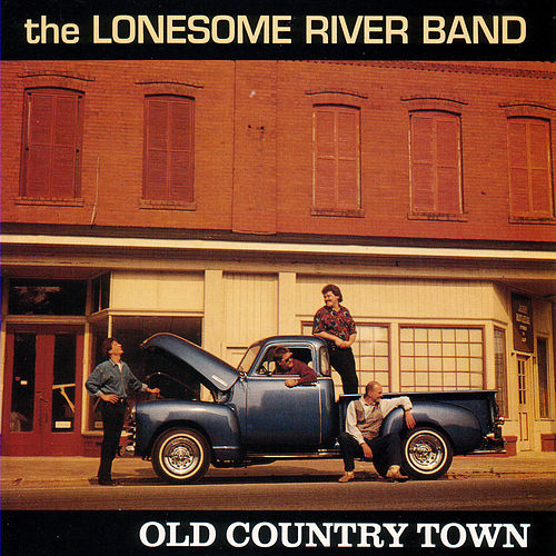 Old Country Town by Lonesome River Band